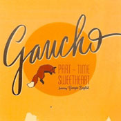 gaucho part-time sweetheart